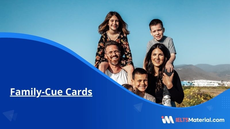 Family – Cue Cards