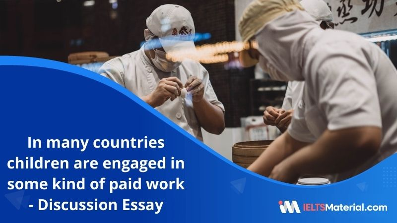 In Many Countries Children are Engaged In Some Kind of Paid Work – IELTS Writing Task 2