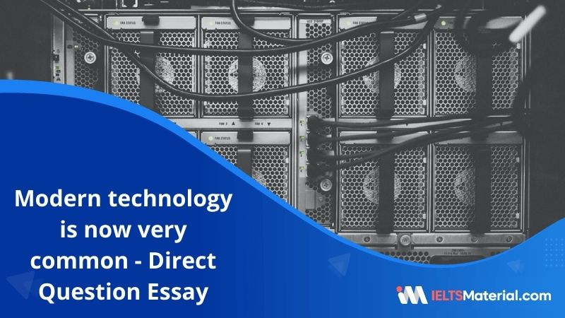 Modern Technology is Now Very Common in Most Workplaces – IELTS Writing Task 2