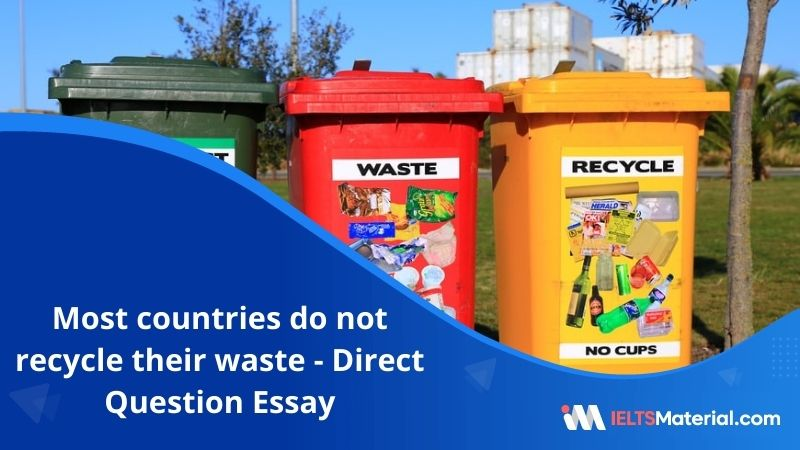 Most Countries Do Not Recycle their Waste – IELTS Writing Task 2