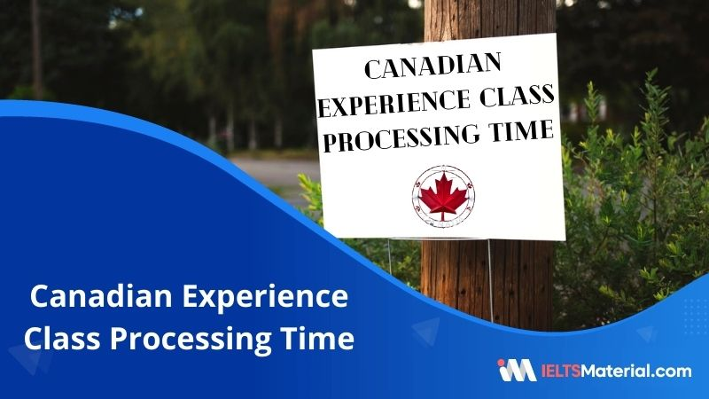 Canadian Experience Class Processing Time