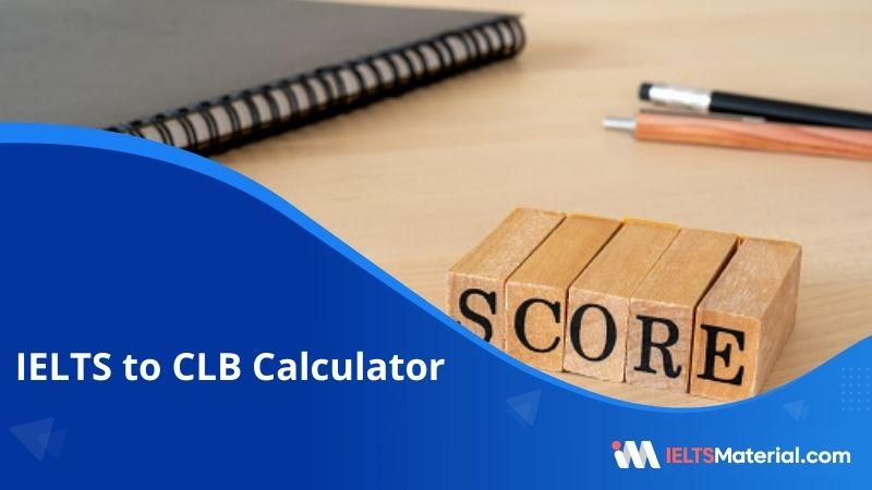 IELTS to CLB Calculator